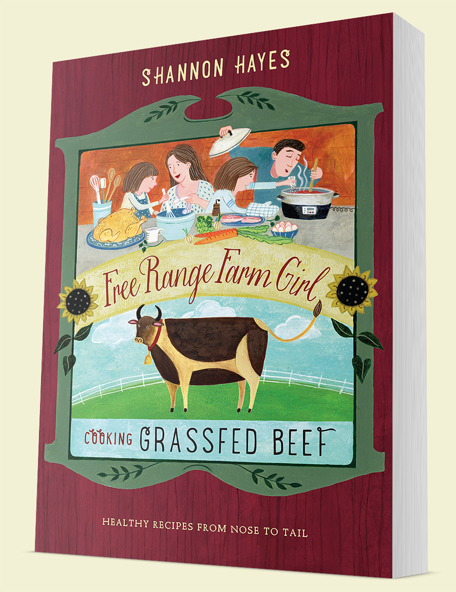 Cooking Grassfed Beef by Shannon Hayes